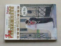 3x Zlatá růže - Láska a diadém sv. 6003 (1994-95)