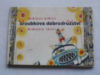 Argilli, Parca - Šroubkova dobrodružství (1959)