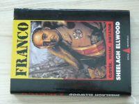 Ellwood - FRANCO - Člověk, voják, diktátor (1999)