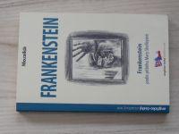 Frankenstein - podle románu Mary Shellyové, anglicko-český zrcadlový text (2007)