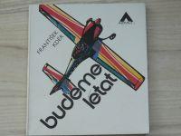 Kdér - Budeme létat (Azimut 1980)