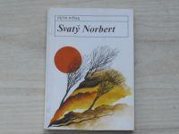 Piťha - Svatý Norbert (Zvon 1990)