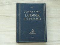 Tajemník její výsosti od George Sandové (Svátek Praha 1926)