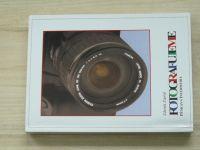 Zaoral - Fotografujeme (1999) Příručka pro začátečníky i pokročilé