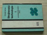 Bothe - Strojírenská technologie I. pro strojírenské učební obory (1979)