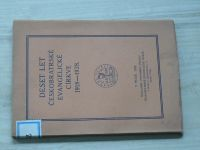 Deset let Českobratrské evangelické církve 1918 - 1928 (1928)