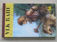 Deyl - Vlk Rahú (1992)
