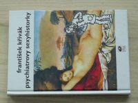 Křivák - Psychiatrovy sexyhistorky 1,2,3 (2003-4) 3 knihy
