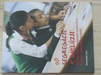 Od segregácie k inklúzii: Rómski žiaci v Spojenom královstve - Pilotný výzkumný projekt 2011