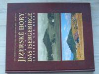 Prousovi, Simm, Mrva, Kurtin  - Jizerské hory včera a dnes (2001) česky a německy
