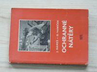 Rámeš, Vaníček - Ochranné nátěry (1957)