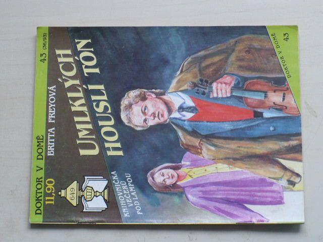 Doktor v domě 43 - Freyová - Umlklých houslí tón (1993)