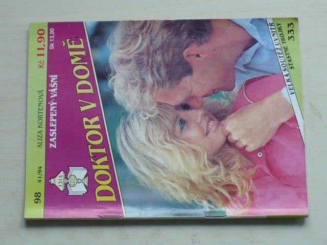 Doktor v domě 98 - Kortenová - Zaslepený vášní (1994)