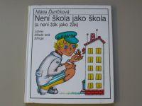 Ďuríčková - Není škola jako škola (a není žák jako žák) (1995)  il. Zmatlíková