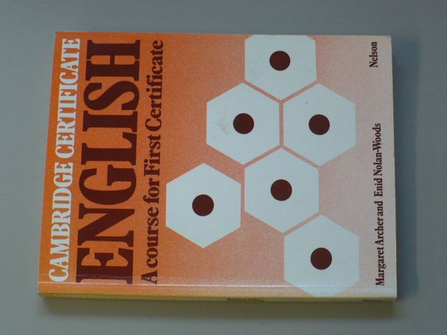 English - A course for First Certificate (1983) anglicky