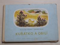 Hrubín - Kuřátko a obilí (1953)