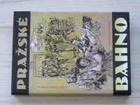 Kukla - Pražské bahno (1992) Pražské hospody, Podvodníci a zloději, Prostituce...