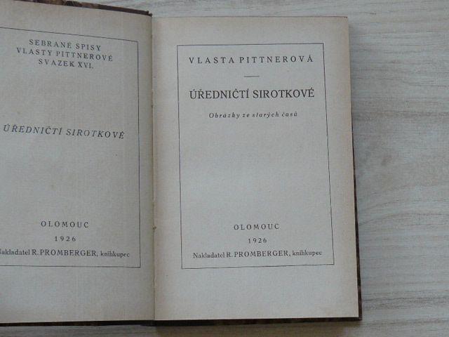 Pittnerová - Úředničtí sirotkové - Obrázky ze starých časů (Promberger Olomouc 1926)