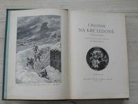 Verne - Okeánem na kře ledové. Tajemství Viléma Storitze (Vilímek 1926)
