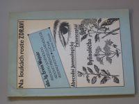 Wojnár - Na loukách roste zdraví 1. díl (1969) Bylinoléčba, fytoreceptář
