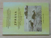 Zpráva o výsledcích chovu a lovu spárkaté zvěře v honitbách okr. Prostějov, VLS Plumlov... 2000