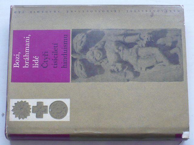 Bozi bráhmani lidé - Čtyři tisíciletí hinduismu (1964)