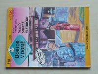 Doktor v domě 118 - Lindbergová - Nebuď smutná, sestřičko (1995)