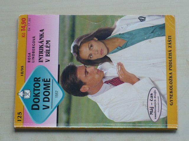Doktor v domě 125 - Lindbergová - Intrikánka v bílém (1995)