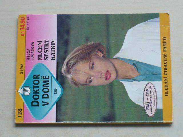 Doktor v domě 128 - Lucasová - Mlčení sestry Katrin (1995)