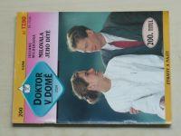 Doktor v domě 200 - Wildersová - Milovala jeho dítě (1996)