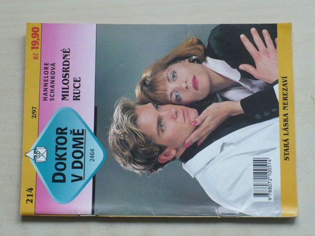 Doktor v domě 214 - Schanková - Milosrdné ruce (1997)
