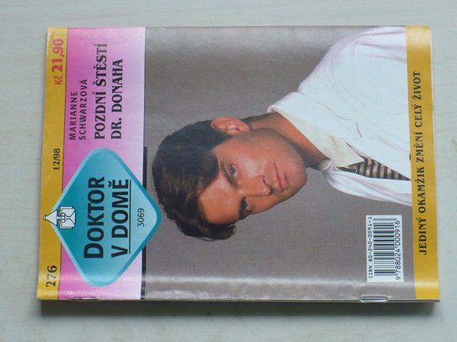 Doktor v domě 276 - Schwarzová - Pozdní štěstí Dr. Donaha (1998)