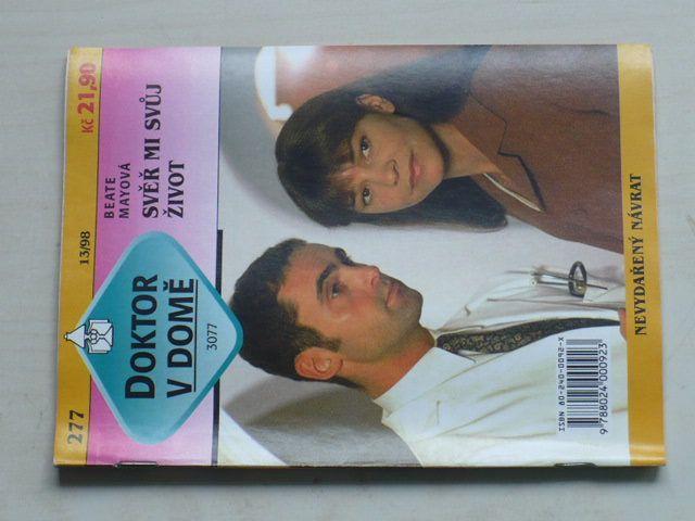 Doktor v domě 277 - Mayová - Svěř mi svůj život (1998)