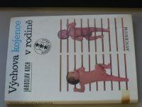 Koch - Výchova kojence v rodině (1977) Příručka pro rodiče