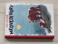 Kovář - Medvědí hory (1941)
