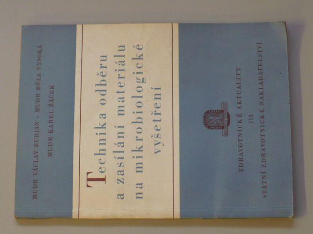 MUDR. Burian - Technika odběru a zasílání materiálu na mikrobiologické vyšetření (1957)