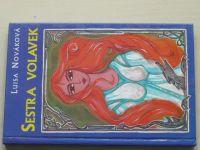 Nováková - Sestra volavek (1997)