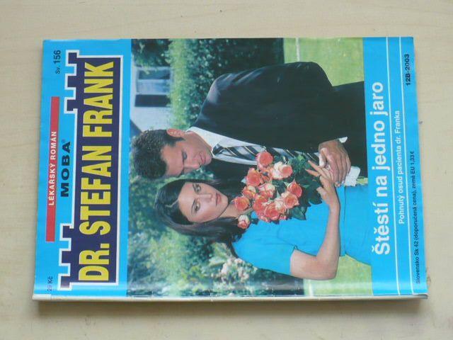 Dr. Stefan Frank sv. 156 - Štěstí na jedno jaro (2003)