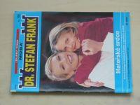 Dr. Stefan Frank sv. 158 - Mateřské srdce (2004)
