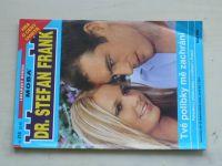 Dr. Stefan Frank sv. 216 - Tvé polibky mě zachrání (2006)