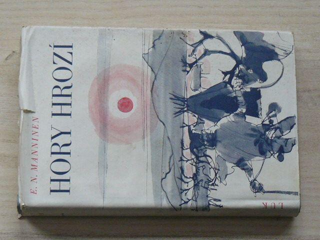 Manninen - Hory hrozí (1942) Román z Laponska