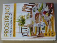 Prostřeno! Od Aše po Jablunkov 2. - 39 soutěžních týdnů oblíbené gastronomické show (2011)
