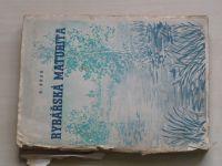 Brda - Rybářská maturita (1946)