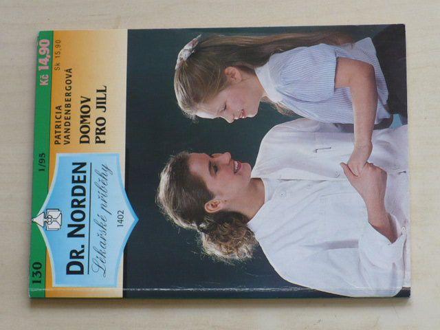 Dr. Norden - Lékařské příběhy 130 - Vandenbergová - Domov pro Jill (1995)