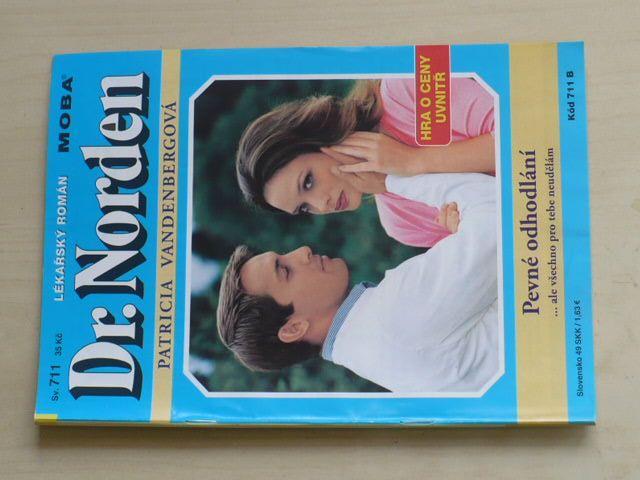Dr. Norden - Lékařský román sv. 711 - Vandenbergová - Pevné odhodlání (2008)