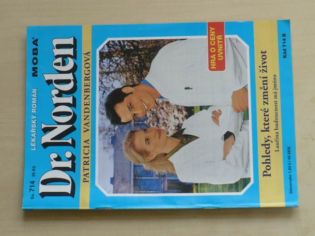 Dr. Norden - Lékařský román sv. 714 - Vandenbergová - Pohledy, které změní život (2008)