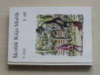 Háj - Školák Kája Mařík I.-VII. (1990-91) 7 knih