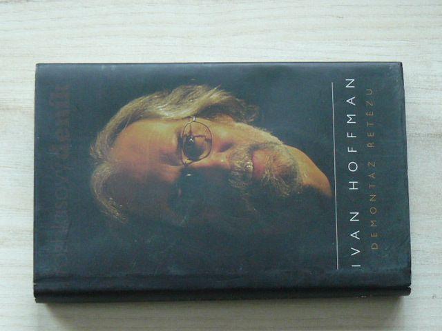 Ivan Hoffman - Demontáž řetězu (2008)