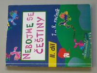 Nebojme se češtiny - II. díl 7., 8. ročník (1993)