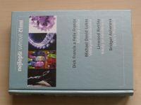 Nejlepší světové čtení: Křížová palba; Věštkyně istanbulská; Nikdy se neodvracej; Dům v Provenci